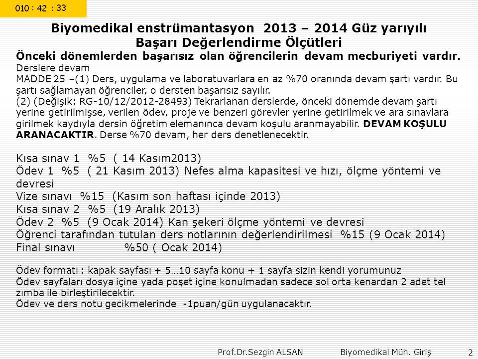 Biyomedikal enstrümantasyon 2013 – 2014 Güz yarıyılı