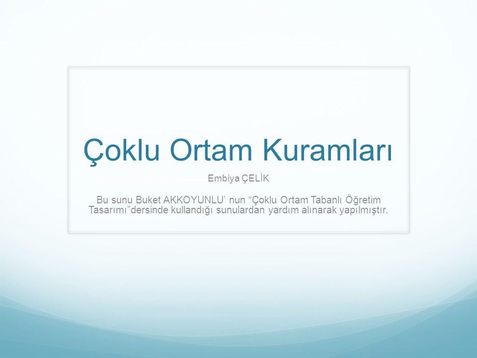 Çoklu Ortam Kuramları Embiya ÇELİK.