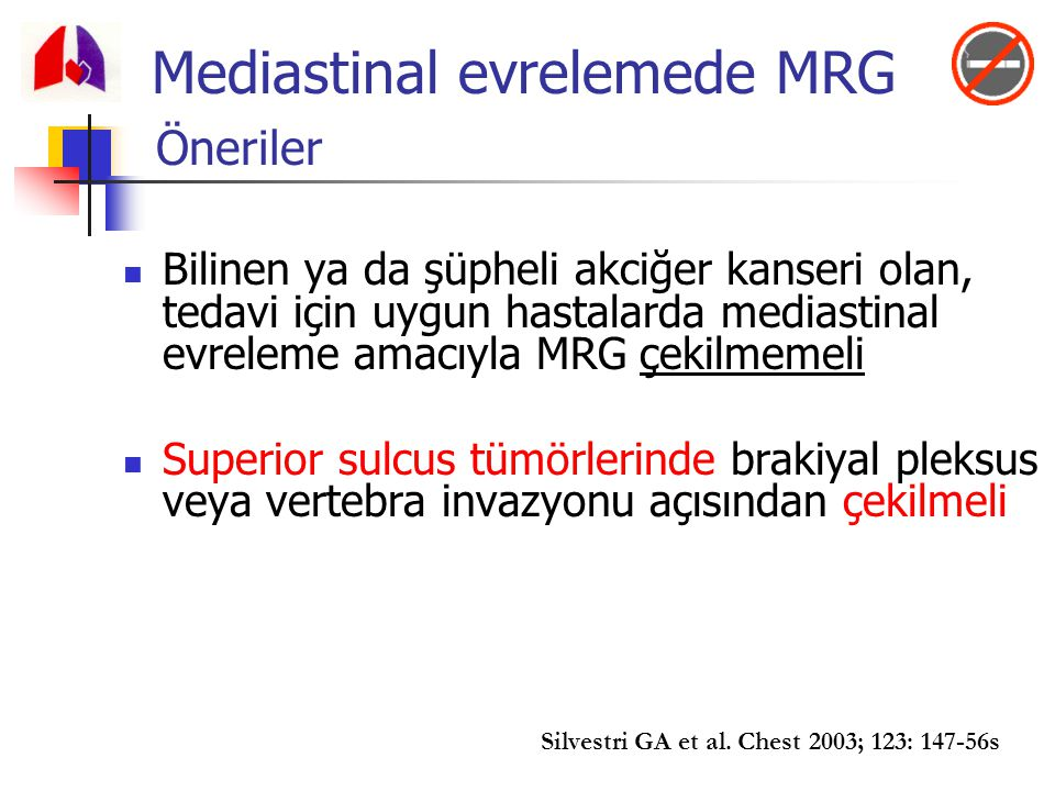 Mediastinal evrelemede MRG