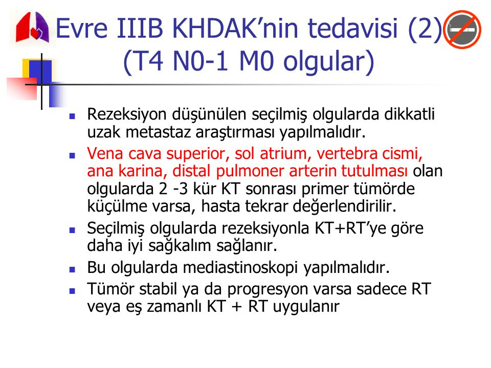 Evre IIIB KHDAK'nin tedavisi (2) (T4 N0-1 M0 olgular)