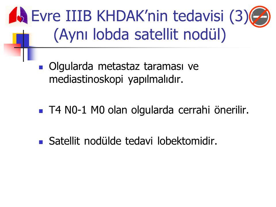 Evre IIIB KHDAK'nin tedavisi (3) (Aynı lobda satellit nodül)
