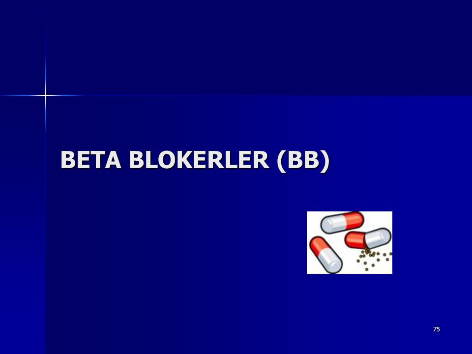 BETA BLOKERLER (BB)