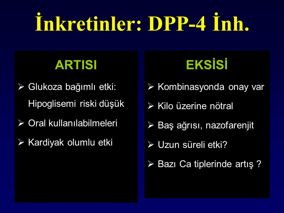 İnkretinler: DPP-4 İnh. ARTISI EKSİSİ