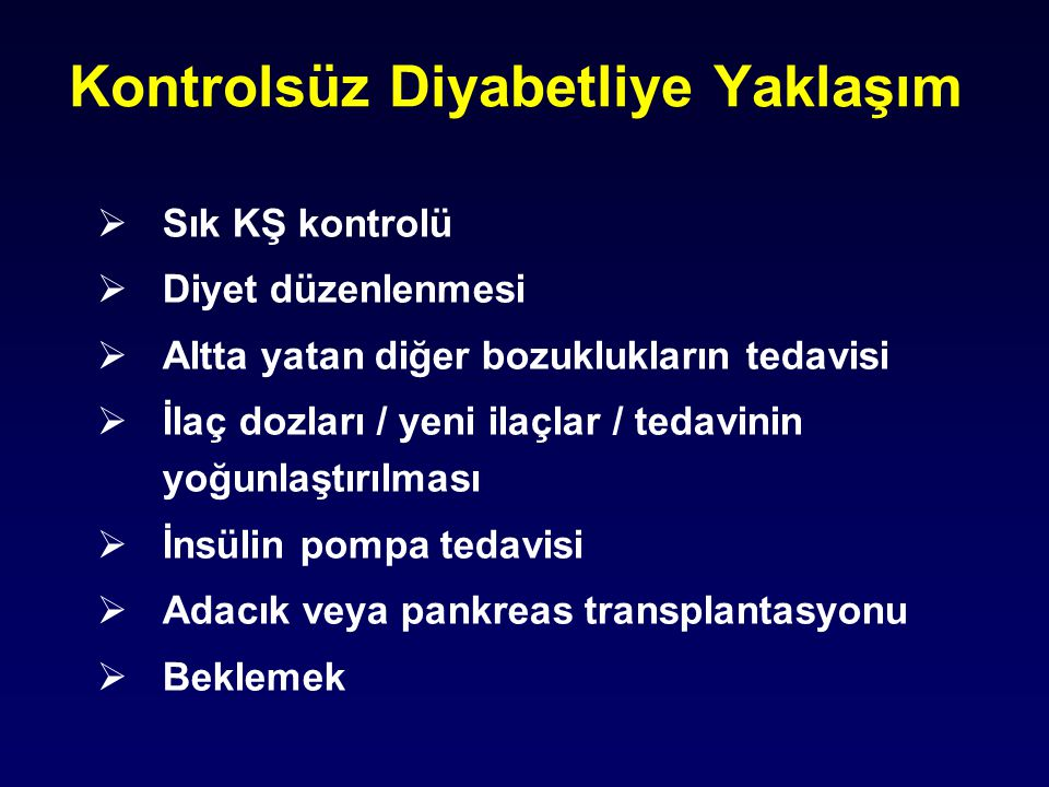 Kontrolsüz Diyabetliye Yaklaşım