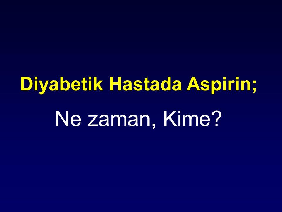 Diyabetik Hastada Aspirin;
