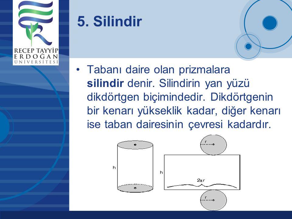 5. Silindir