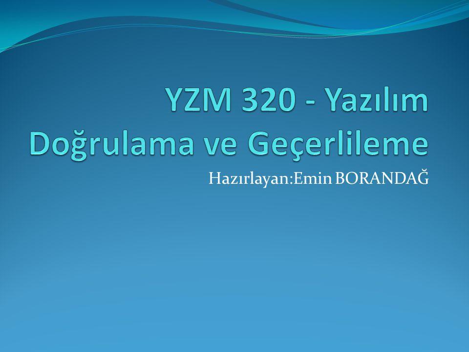 YZM 320 - Yazılım Doğrulama ve Geçerlileme