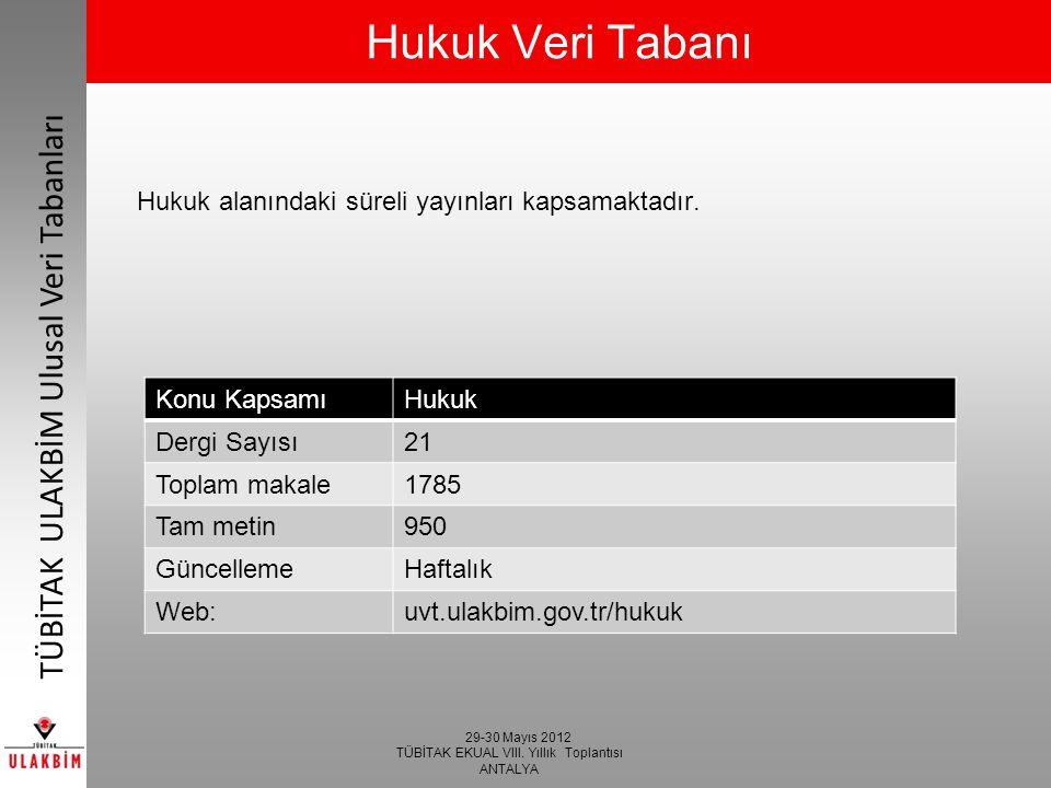 Hukuk Veri Tabanı Hukuk alanındaki süreli yayınları kapsamaktadır.