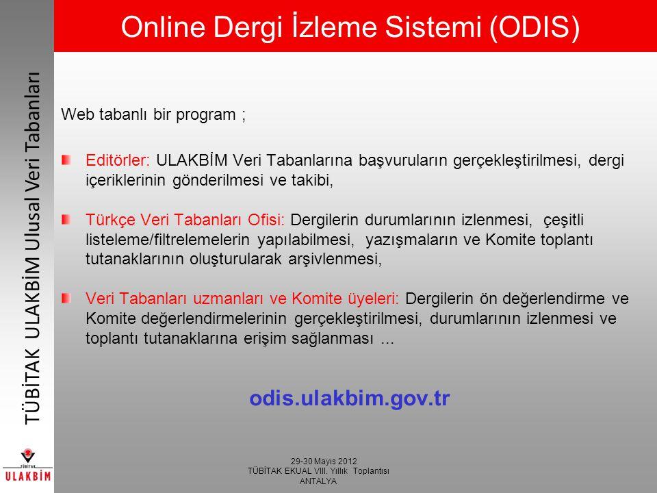 Online Dergi İzleme Sistemi (ODIS)