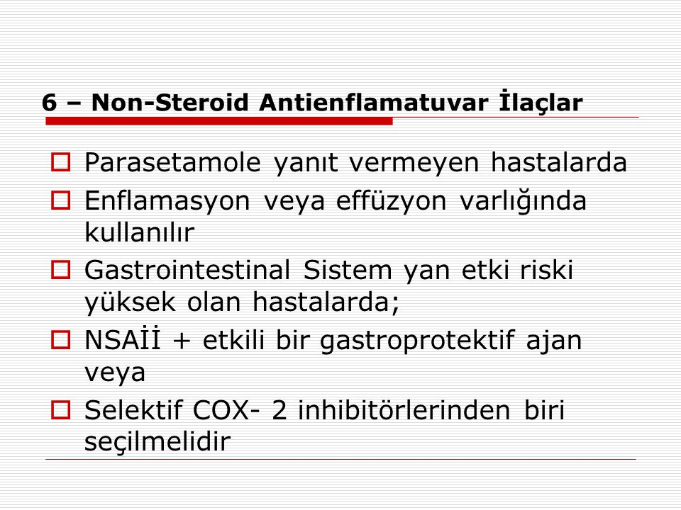 6 – Non-Steroid Antienflamatuvar İlaçlar