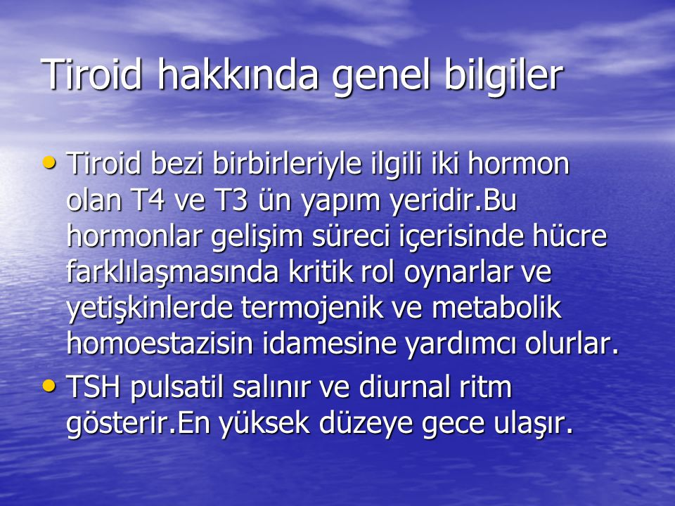 Tiroid hakkında genel bilgiler