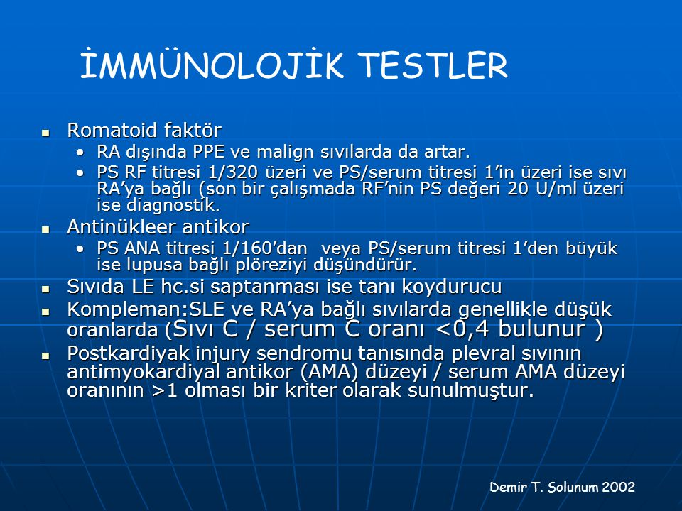İMMÜNOLOJİK TESTLER Romatoid faktör Antinükleer antikor