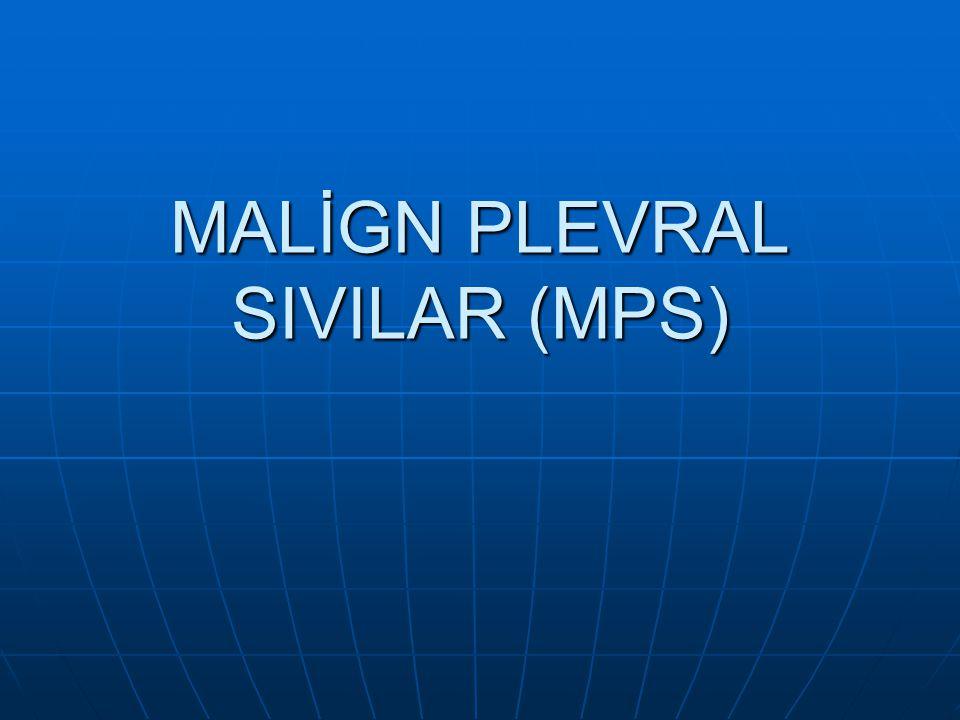 MALİGN PLEVRAL SIVILAR (MPS)