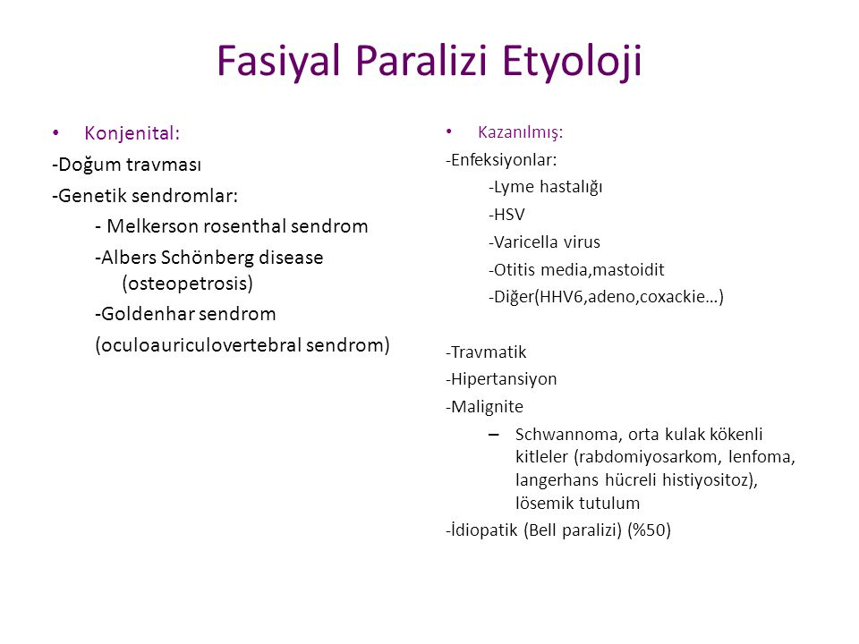 Fasiyal Paralizi Etyoloji