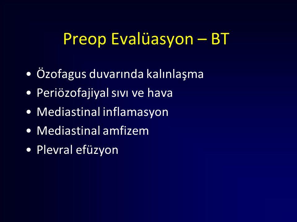 Preop Evalüasyon – BT Özofagus duvarında kalınlaşma