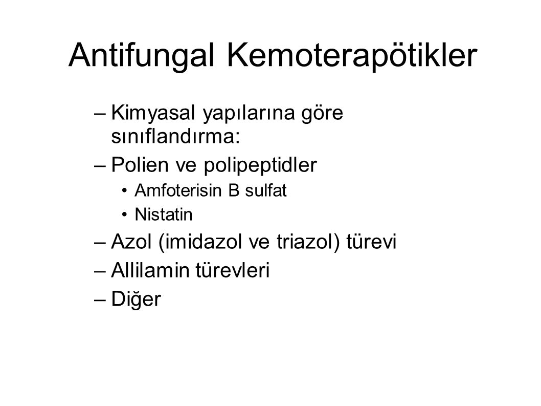 Antifungal Kemoterapötikler