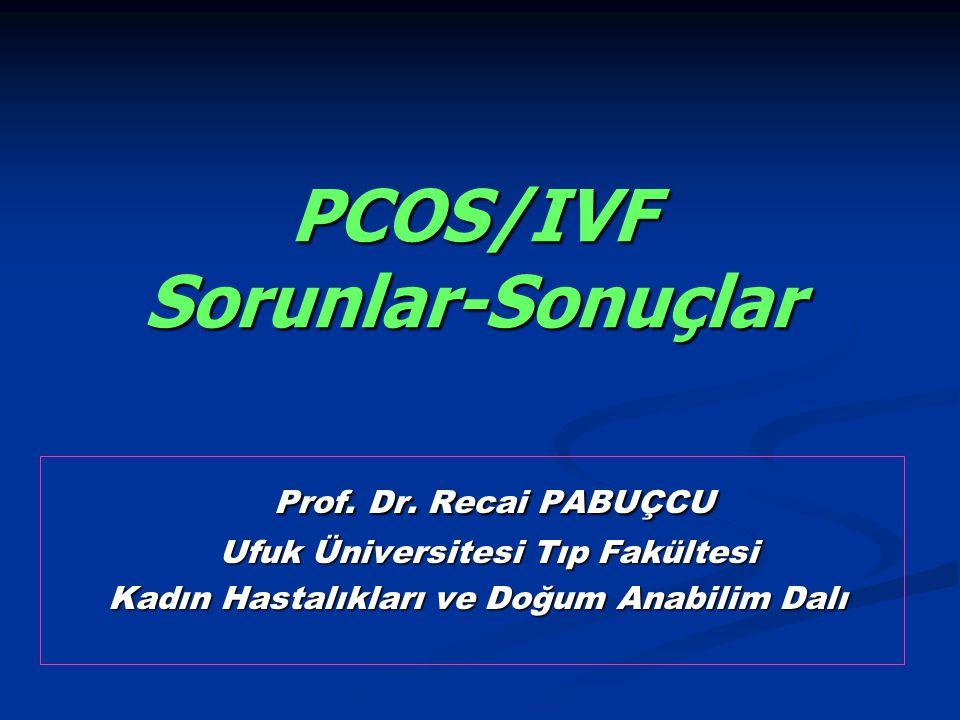 PCOS/IVF Sorunlar-Sonuçlar