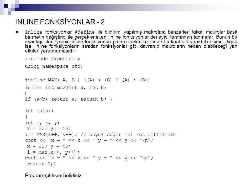 INLINE FONKSİYONLAR - 2