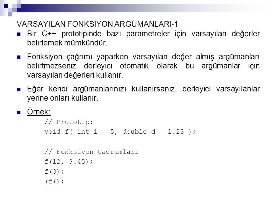 VARSAYILAN FONKSİYON ARGÜMANLARI-1