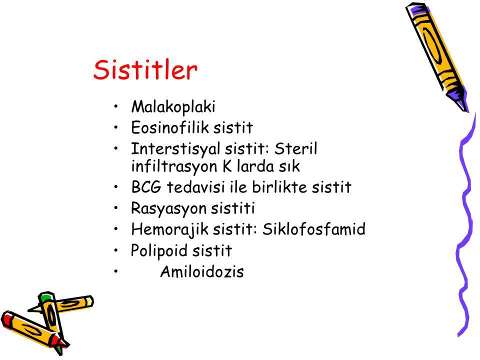 Sistitler Malakoplaki Eosinofilik sistit