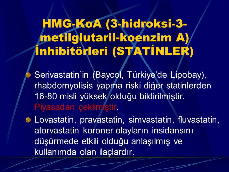 HMG-KoA (3-hidroksi-3-metilglutaril-koenzim A) İnhibitörleri (STATİNLER)