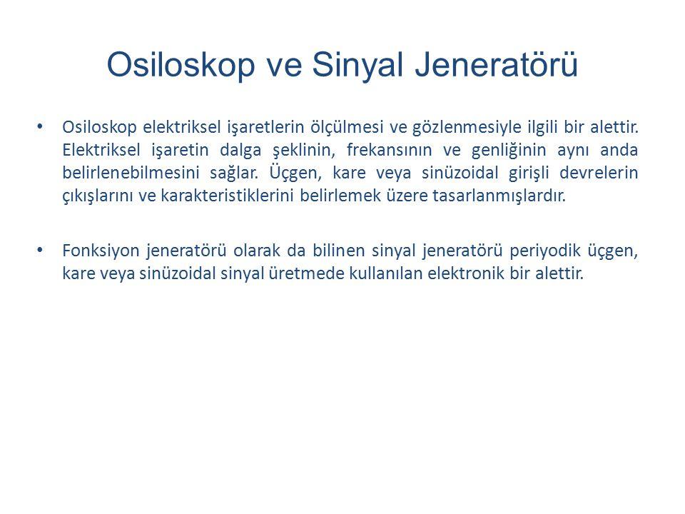 Osiloskop ve Sinyal Jeneratörü