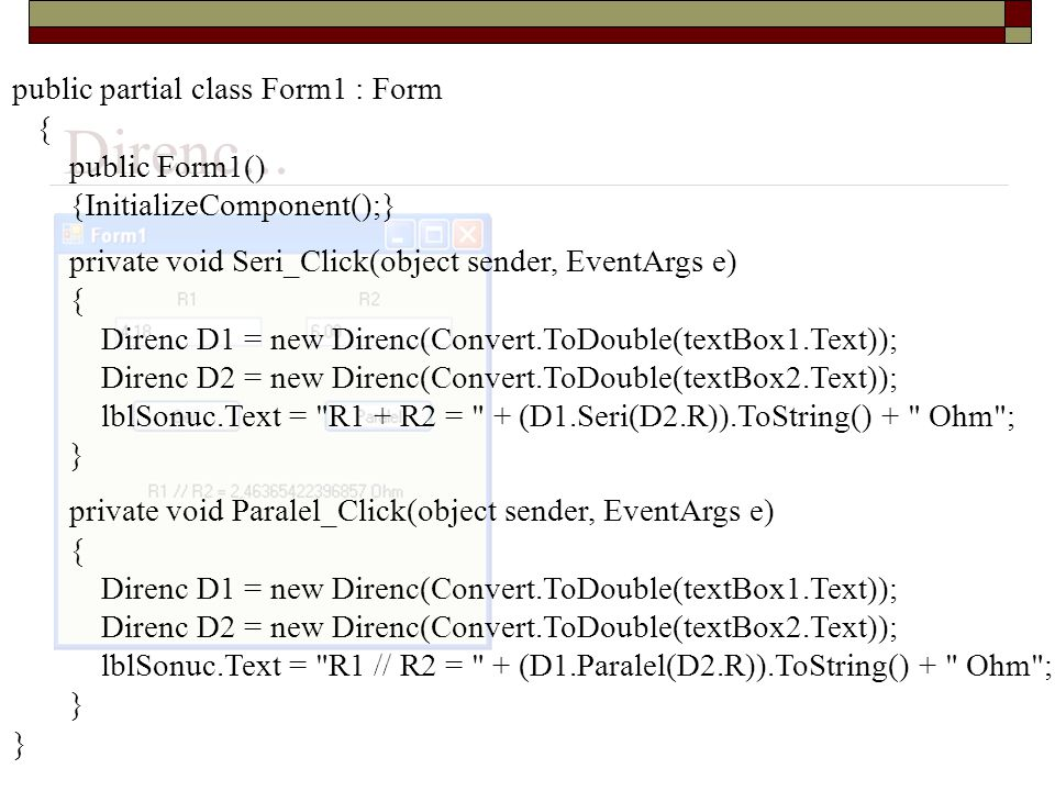 Direnc... { public Form1() {InitializeComponent();}