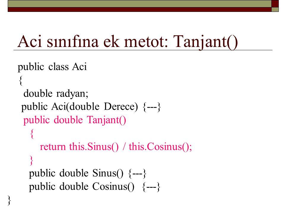 Aci sınıfına ek metot: Tanjant()