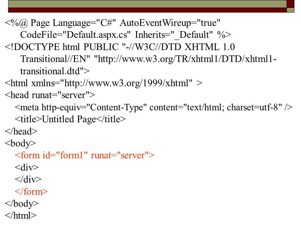 <%@ Page Language= C# AutoEventWireup= true CodeFile= Default