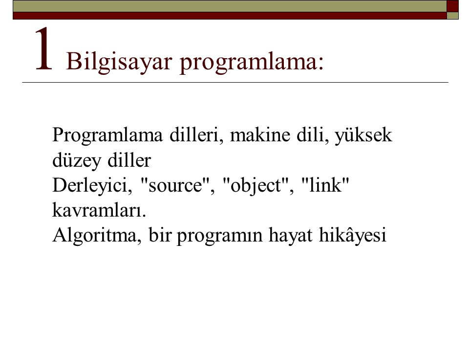 1 Bilgisayar programlama: