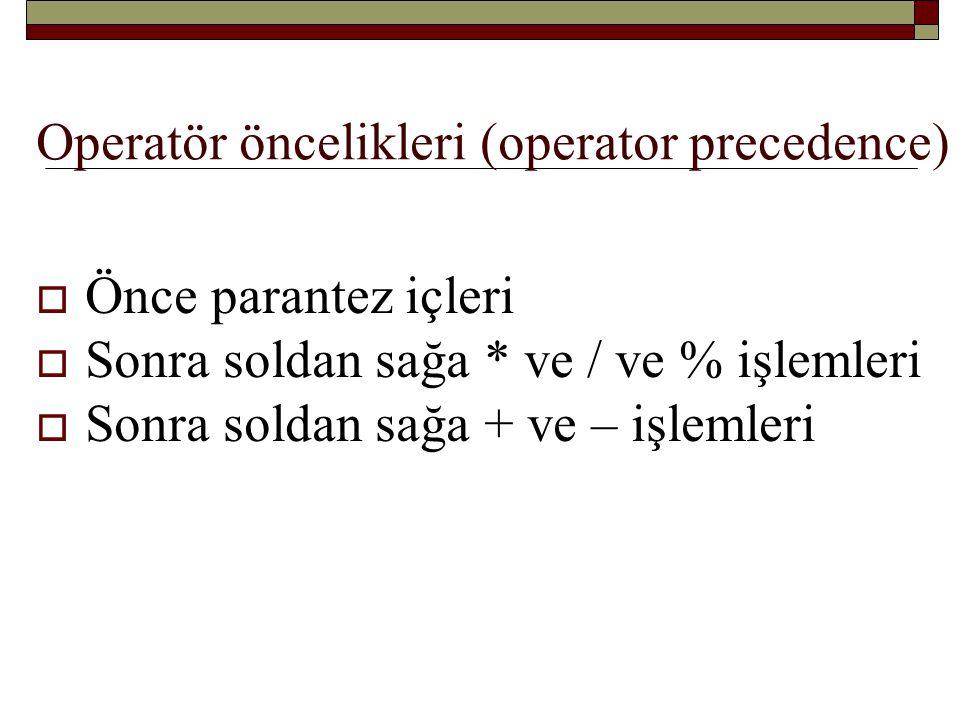 Operatör öncelikleri (operator precedence)