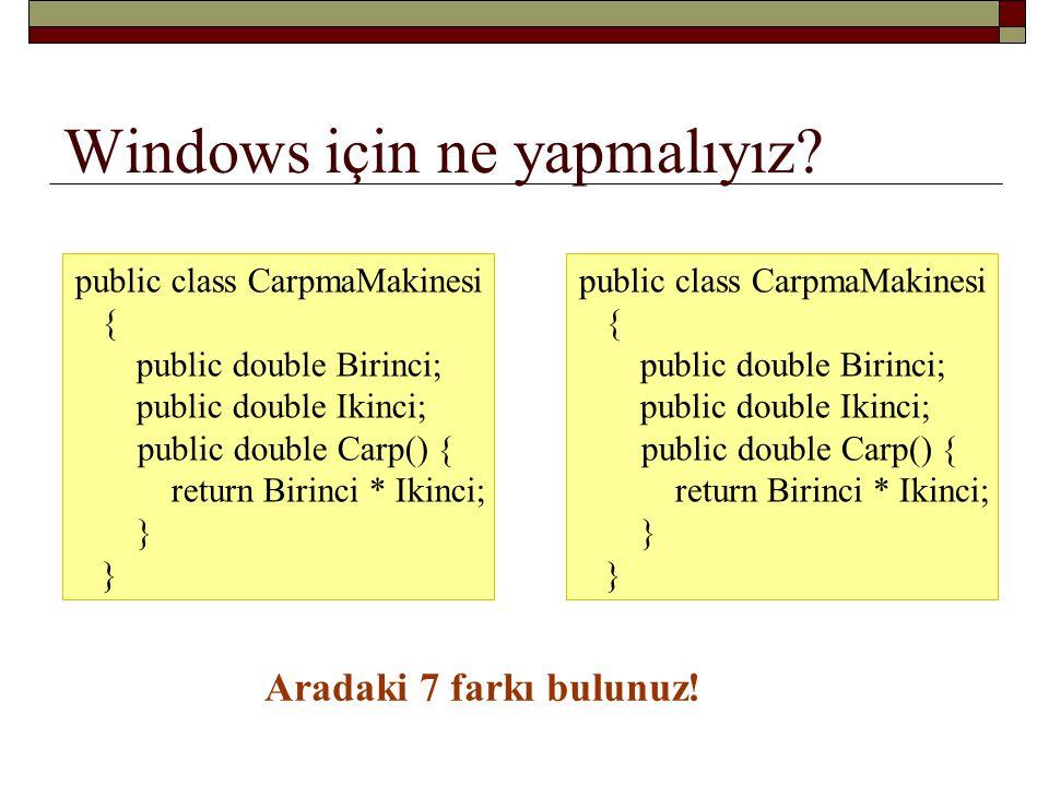Windows için ne yapmalıyız