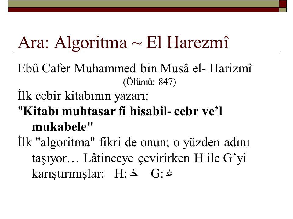 Ara: Algoritma ~ El Harezmî