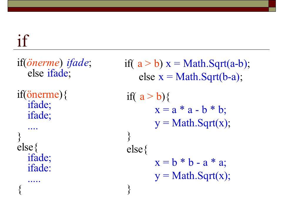 if if( a > b) x = Math.Sqrt(a-b); else x = Math.Sqrt(b-a);