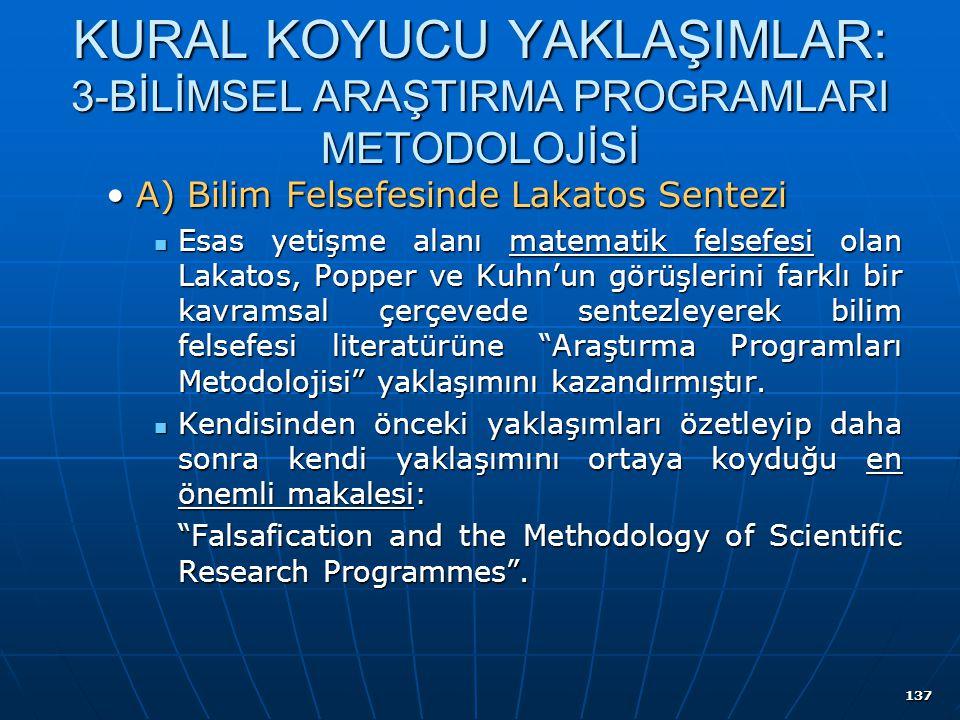 KURAL KOYUCU YAKLAŞIMLAR: 3-BİLİMSEL ARAŞTIRMA PROGRAMLARI METODOLOJİSİ