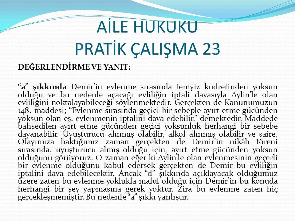AİLE HUKUKU PRATİK ÇALIŞMA 23