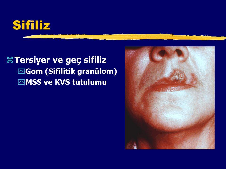 Sifiliz Tersiyer ve geç sifiliz Gom (Sifilitik granülom)