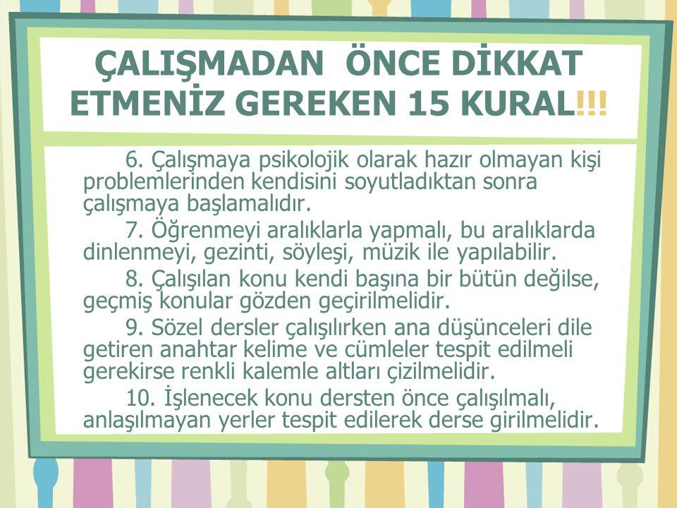 ÇALIŞMADAN ÖNCE DİKKAT ETMENİZ GEREKEN 15 KURAL!!!