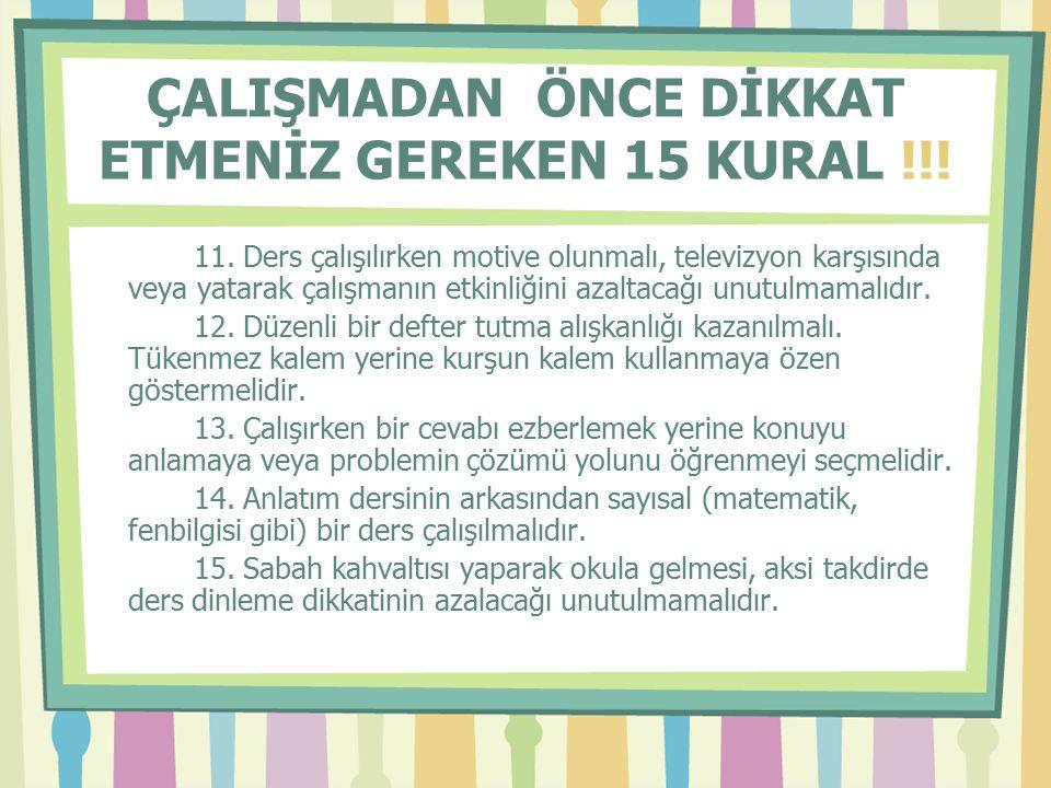 ÇALIŞMADAN ÖNCE DİKKAT ETMENİZ GEREKEN 15 KURAL !!!