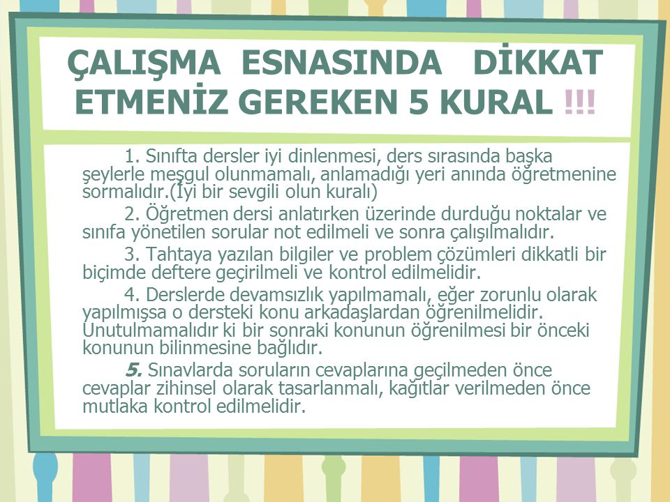 ÇALIŞMA ESNASINDA DİKKAT ETMENİZ GEREKEN 5 KURAL !!!