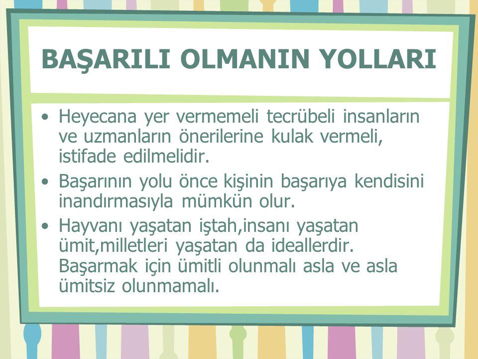 BAŞARILI OLMANIN YOLLARI