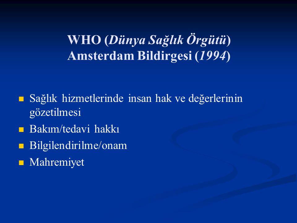 WHO (Dünya Sağlık Örgütü) Amsterdam Bildirgesi (1994)