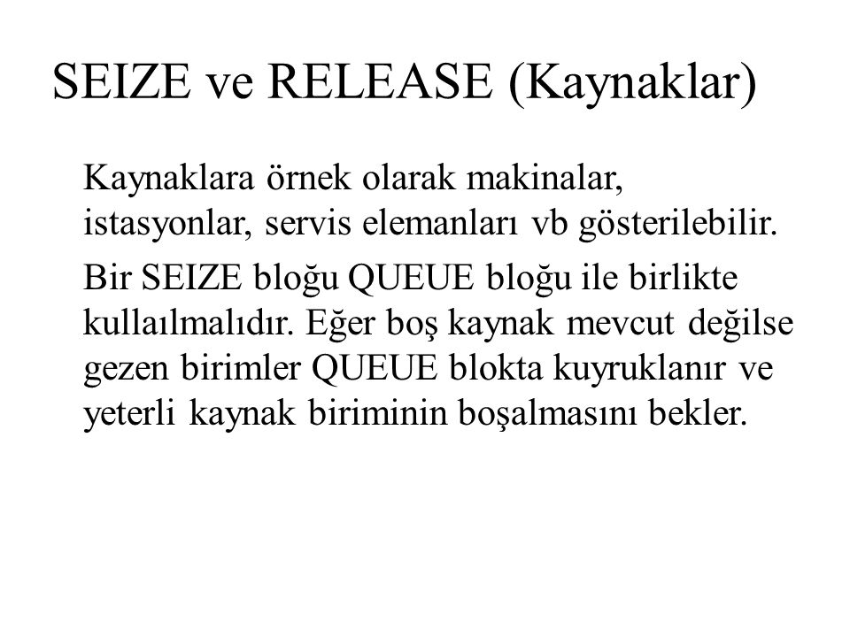 SEIZE ve RELEASE (Kaynaklar)