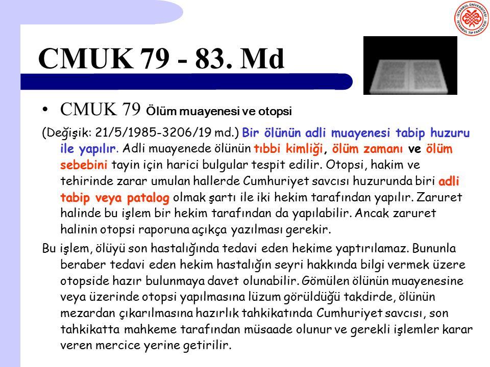 CMUK 79 - 83. Md CMUK 79 Ölüm muayenesi ve otopsi