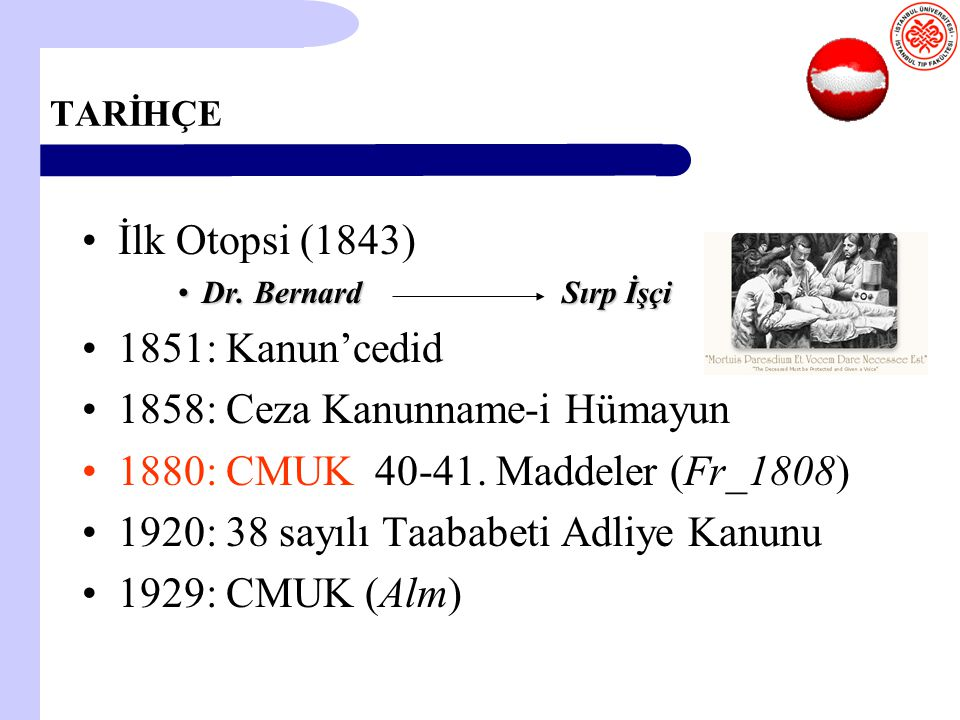 1858: Ceza Kanunname-i Hümayun 1880: CMUK 40-41. Maddeler (Fr_1808)