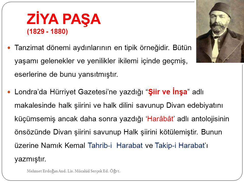 ZİYA PAŞA (1829 - 1880)