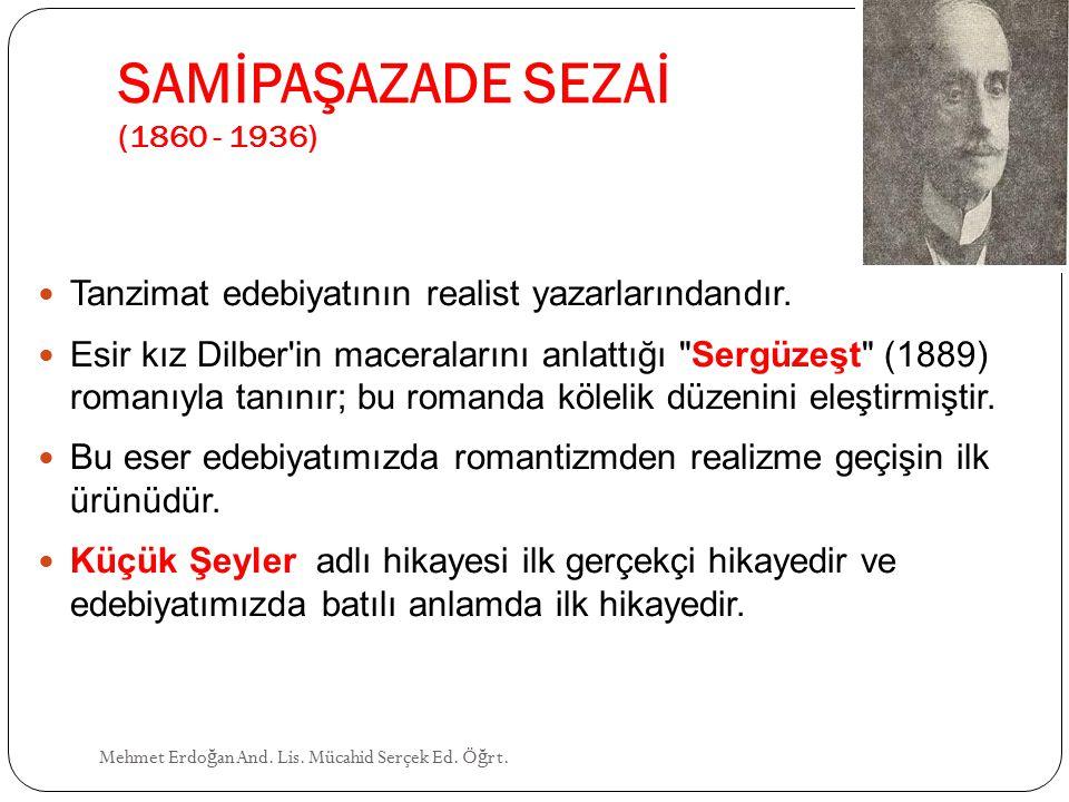 SAMİPAŞAZADE SEZAİ (1860 - 1936)
