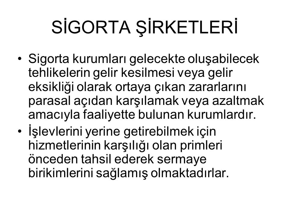 SİGORTA ŞİRKETLERİ