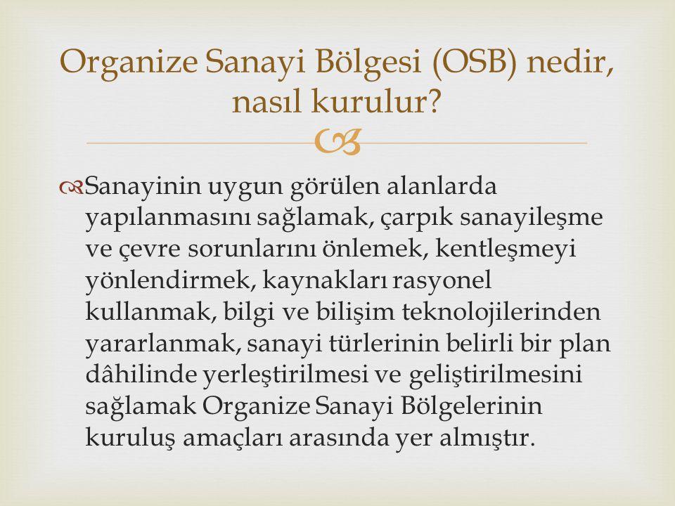 Organize Sanayi Bölgesi (OSB) nedir, nasıl kurulur