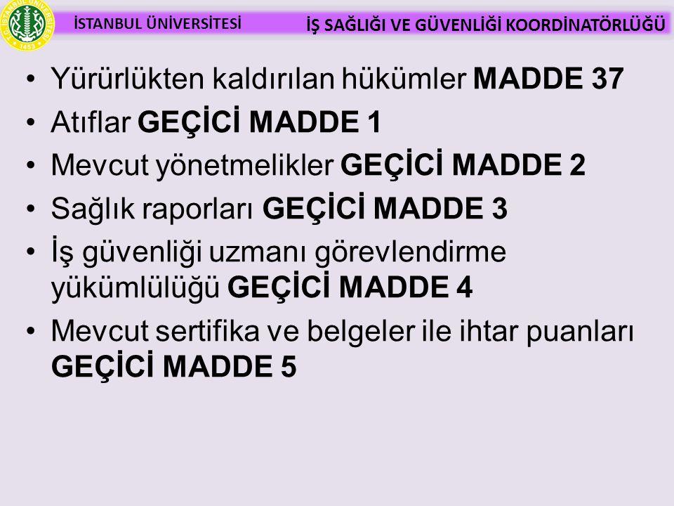 Yürürlükten kaldırılan hükümler MADDE 37